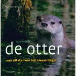 De otter - van uitsterven tot nieuw begin